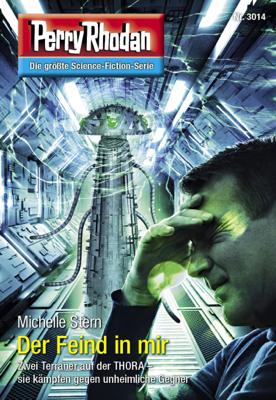 Perry Rhodan 3014: Der Feind in mir - Michelle Stern pdf download