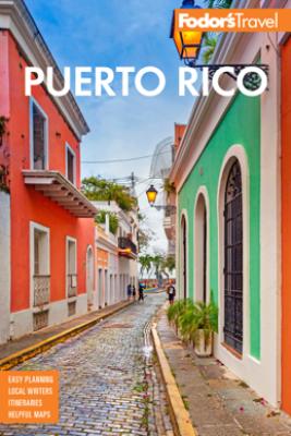 Fodor's Puerto Rico - Fodor's Travel Guides