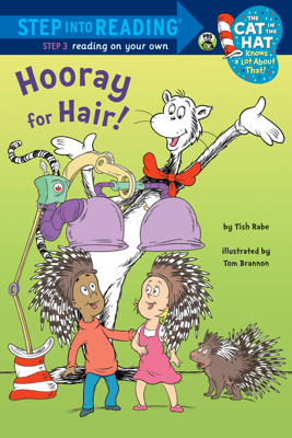 Hooray for Hair! (Dr. Seuss/Cat in the Hat) - Tish Rabe & Tom Brannon