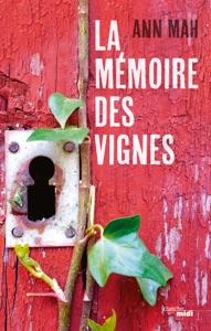 La Mémoire des vignes - Ann Mah pdf download