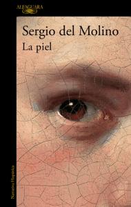 La piel - Sergio del Molino pdf download