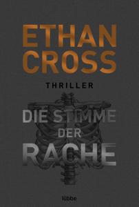 Die Stimme der Rache - Ethan Cross pdf download
