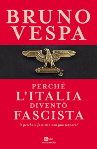 Perché l'Italia diventò fascista - Bruno Vespa pdf download