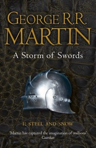 A Storm of Swords: Part 1 Steel and Snow - George R.R. Martin pdf download