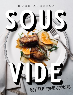 Sous Vide - Hugh Acheson pdf download