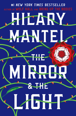 The Mirror & the Light - Hilary Mantel pdf download