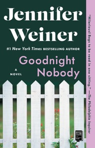 Goodnight Nobody - Jennifer Weiner pdf download