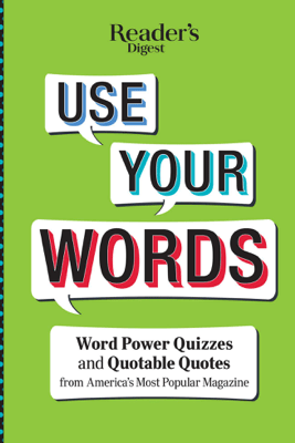 Reader's Digest Use Your Words - Reader's Digest