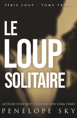 Le loup solitaire - Penelope Sky pdf download