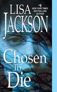 Chosen To Die - Lisa Jackson pdf download