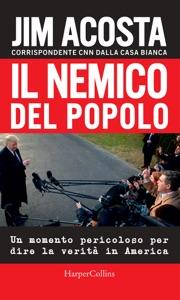 Il nemico del popolo - Jim Acosta pdf download