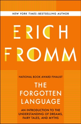 The Forgotten Language - Erich Fromm pdf download