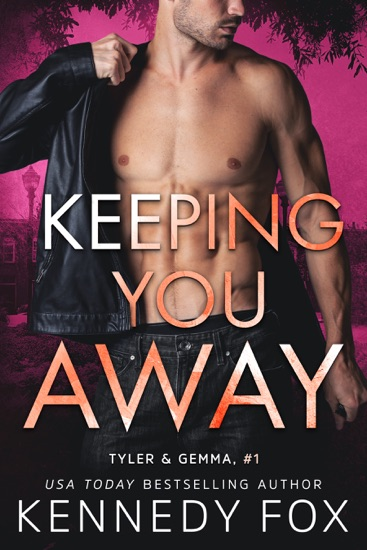 Keeping You Away by Kennedy Fox PDF Download