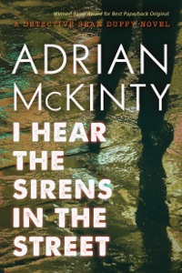 I Hear the Sirens in the Street - Adrian McKinty pdf download