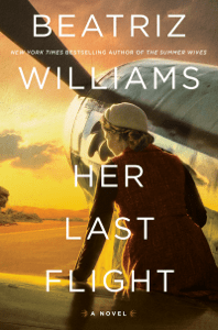 Her Last Flight - Beatriz Williams pdf download