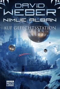 Nimue Alban: Auf Gefechtsstation - David Weber pdf download