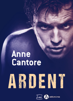 Ardent - Anne Cantore pdf download