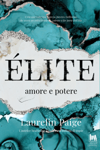 Élite. Amore e potere - Laurelin Paige pdf download