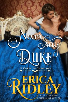 Never Say Duke - Erica Ridley