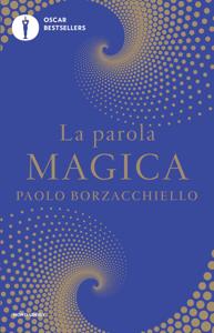 La parola magica - Paolo Borzacchiello pdf download