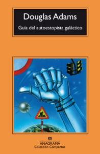 Guía del autoestopista galáctico - Robbie Stamp & Douglas Adams pdf download