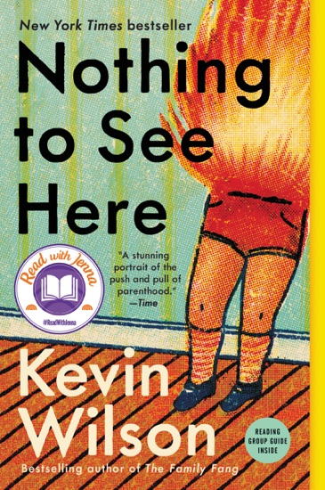 Nothing to See Here by Kevin Wilson PDF Download