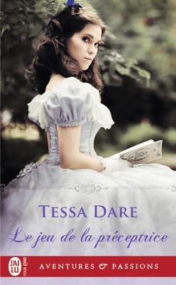 Le jeu de la préceptrice - Tessa Dare pdf download