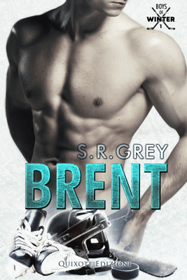 Brent - S.R. Grey pdf download