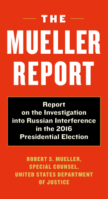 The Mueller Report - Robert S. Mueller & Special Counsel's Office Dept of Justice pdf download