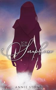 Ich bin Seraphine - Annie Stone pdf download