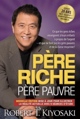 Père riche père pauvre - édition 20e anniversaire - Robert T. Kiyosaki pdf download