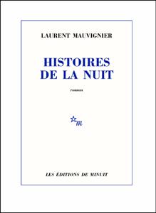 Histoires de la nuit - Laurent Mauvignier pdf download