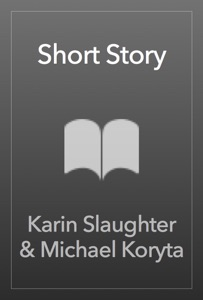 Short Story - Karin Slaughter & Michael Koryta pdf download