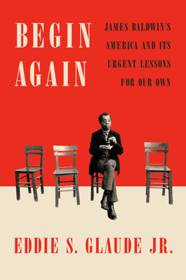 Begin Again - Eddie S. Glaude JR. pdf download