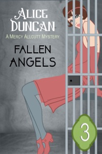 Fallen Angels (A Mercy Allcutt Mystery, Book 3) - Alice Duncan pdf download