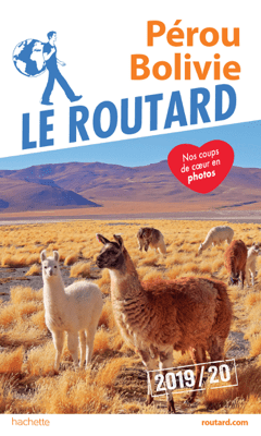 Guide du Routard Pérou, Bolivie 2019/20 - Collectif pdf download