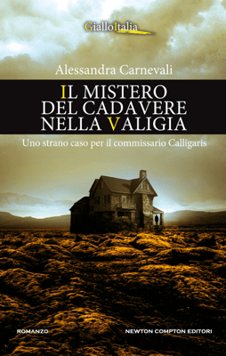 Il mistero del cadavere nella valigia - Alessandra Carnevali pdf download