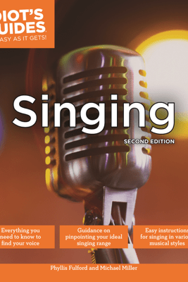 Singing, Second Edition - Phyllis Fulford & Michael Miller