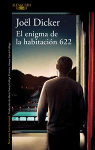 El enigma de la habitación 622 - Joël Dicker pdf download