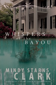 Whispers of the Bayou - Mindy Starns Clark pdf download