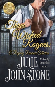 Three Wicked Rogues: A Regency Romance Collection - Julie Johnstone pdf download