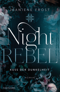 Night Rebel 1 - Kuss der Dunkelheit - Jeaniene Frost pdf download