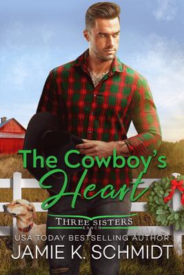 The Cowboy's Heart - Jamie K. Schmidt