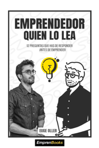 Emprendedor quien lo lea - Euge Oller pdf download