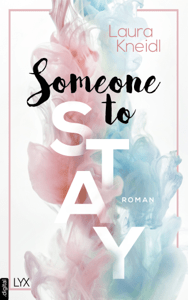 Someone to Stay - Laura Kneidl pdf download