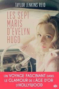 Les sept maris d'Evelyn Hugo - Taylor Jenkins Reid pdf download