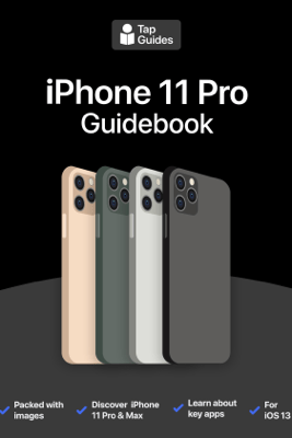 iPhone 11 Pro Guidebook - Thomas Anthony