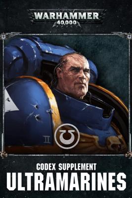 Codex Supplement: Ultramarines (Enhanced Edition) - Games Workshop