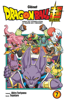 Dragon Ball Super - Tome 07 - 鳥山明 & Toyotaro pdf download