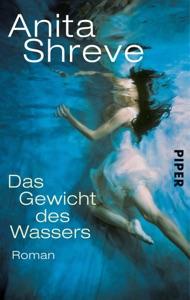 Das Gewicht des Wassers - Anita Shreve pdf download
